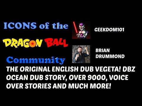 Brian Drummond Interview: History of the Ocean Dub, ORIGINAL Vegeta, Over 9000, 90s Dubbing + MORE!