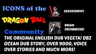 Brian Drummond Interview: History of the Ocean Dub, ORIGINAL Vegeta, Over 9000, 90s Dubbing + MORE!