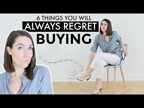 6 THINGS YOU WILL ALWAYS REGRET BUYING   minimalism + saving money