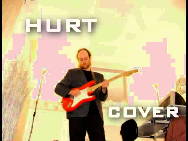 HURT Unusual Cover Version