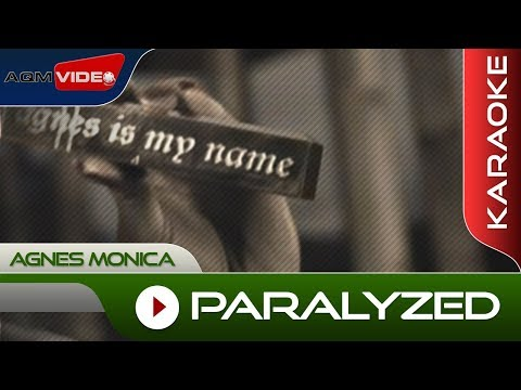 Agnes Monica - Paralyzed   Karaoke