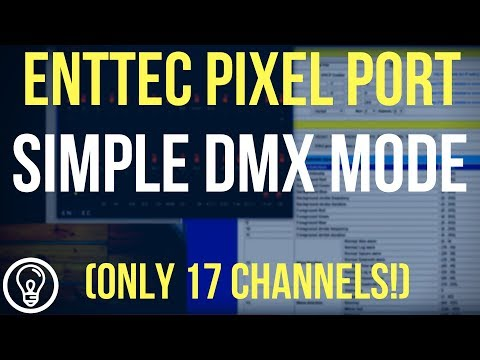 Pixel Port Simple DMX Control Mode Demonstration with DMXIS