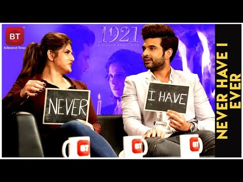 1921 Movie Starcast Zareen Khan And Karan Kundra Reveal Fascinating Secrets | Never Have I Ever