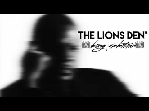 THE LIONS DEN' With PIMPIN KEN - King Ambition