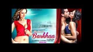Barkha Mai Hu Madmast Barkha - बरखा मैं हु मदमस्त बरखा - Latest Romantic Upcoming Song