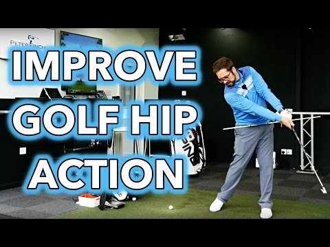 IMPROVE YOUR GOLF SWING - HIP ACTION