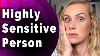 Are You a Highly Sensitive Person? | Kati Morton