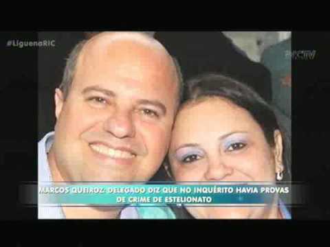 Marcos Queiroz: Delegado diz que no inquérito havia provas de crime de estelionato