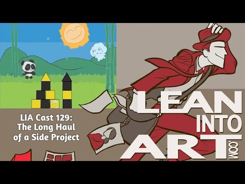 The Long Haul of a Side Project - LIA Cast 129
