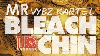 Vybz Kartel - Mr Bleach Chin - Feb 2013