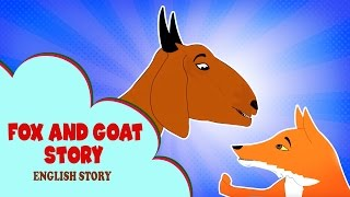 Fox And Goat Story In English - English Kids Stories   Panchatantra Tales In English   Moral Story