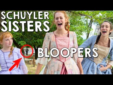 Schuyler Sisters Bloopers/Gag Reel in Real Life