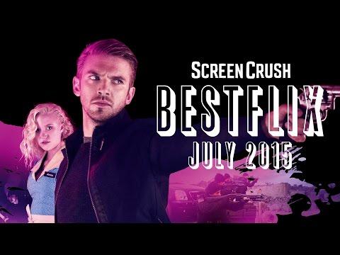 Best of Netflix Instant For July 2015  Bestflix