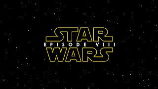 Star Wars: Episode VIII - Trailer (2017) [HD] (F-M)