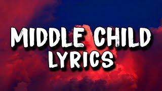 J. Cole - Middle Child (Lyrics)
