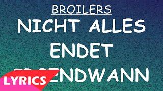 Nicht alles endet irgendwann - Broilers (Lyrics)