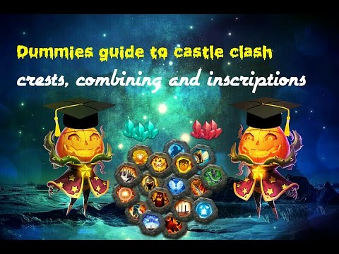 Dummies Guide To Castle Clash #3 - Crests, Combining And Inscriptions