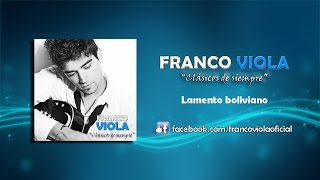 Franco Viola - Lamento Boliviano