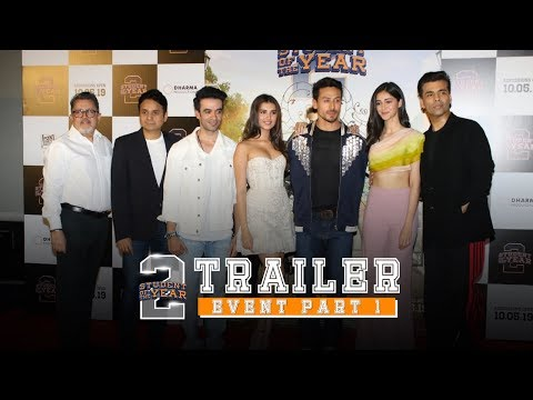Student Of The Year 2 - Trailer Event | Part 1 | Tiger Shroff | Tara | Ananya | Punit Malhotra