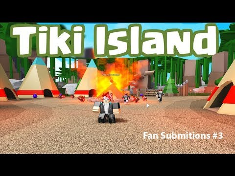 Roblox Tiki Islands Fan Sumissions 3 Youtube