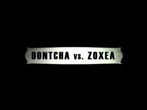 Zoxea vs Dontcha (Interview)
