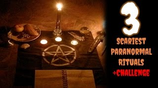 The 3 Scariest Paranormal Rituals + CHALLENGE - GloomyHouse