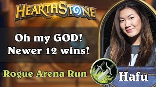 Hearthstone Arena - [Hafu] Oh my GOD! Newer 12 wins!