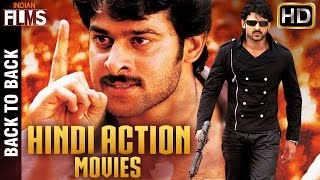 2016 Full Hindi Dubbed Action Movies | Back to Back Hindi Action Movies | Prabhas | Indian Films