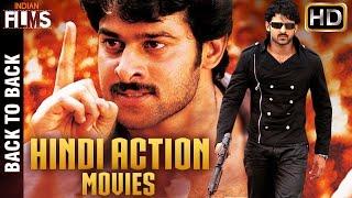 Full Hindi Dubbed Action Movies | Back to Back Hindi Action Movies | Prabhas | Mango Indian Films