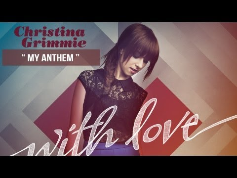 """My Anthem"" - Christina Grimmie - With Love"