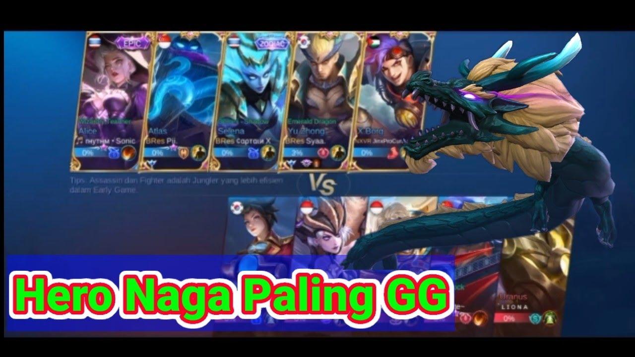 Hero Naga Paling GG