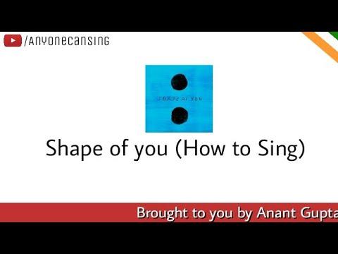 How to sing Shape Of You | Lyrics Tutorial | ACS