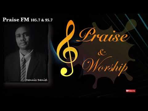 Praise and Worship with Dennis Daniel