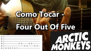 Como Tocar - Four Out Of Five (Arctic Monkeys) | Tutorial Guitarra Completo