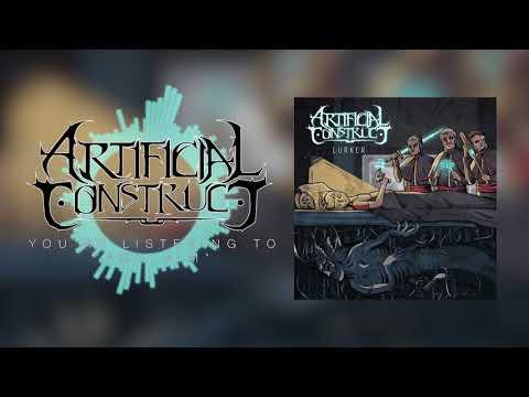 Artificial Construct // LURKER (full album)