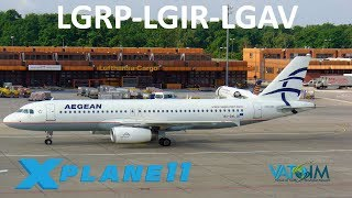 X-Plane 11   GREECE + Toliss 1.3.2!!   A319 A320   VATSIM   Rhodes, Heraklion & Athens!!