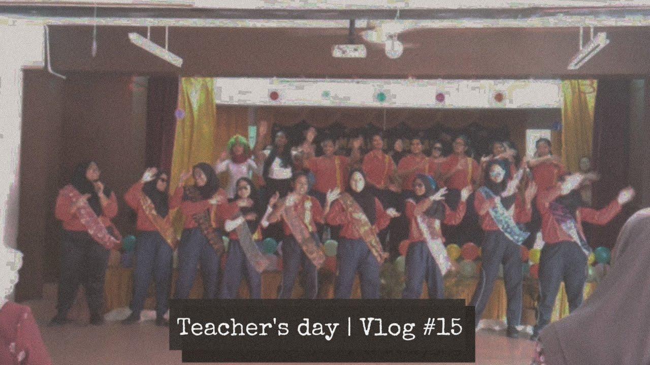 Hari Guru, Majlis Perpisahan   Vlog #15