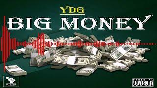 SmokeLordYDG - Big Money