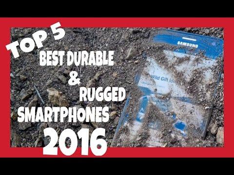 TOP 5  BEST DURABLE & RUGGED SMARTPHONES (2016)