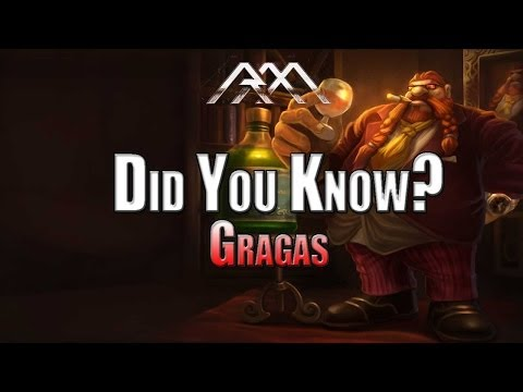 Gragas - Did You Know? EP 39 - League Of Legends