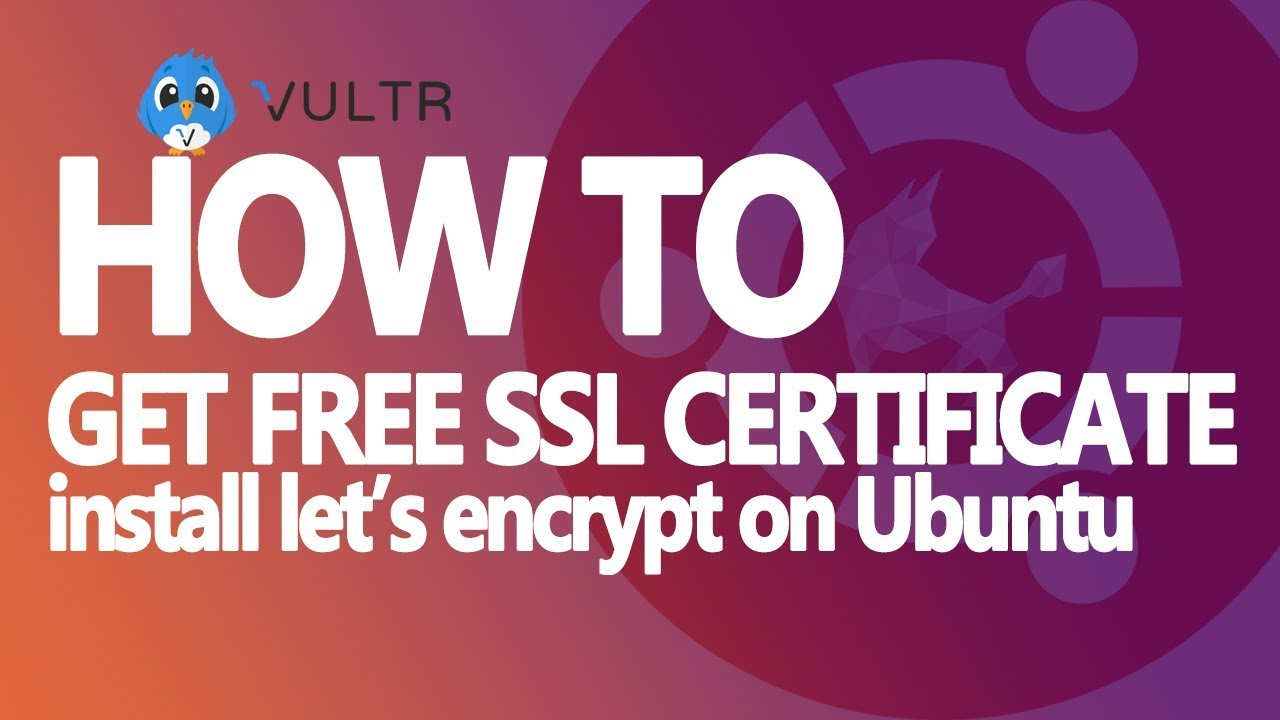 Get Free Ssl Certificate How To Install Lets Encrypt On