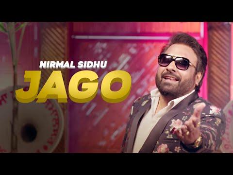 Nirmal Sidhu ft DJ Rags | Jago | Full Video | Latest Punjabi Songs