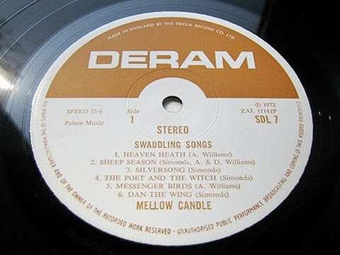 Mellow Candle – Swaddling Songs (Full Album) `Mega Rare` 3000 Pounds+ Folk Rock LP