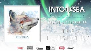 Watch Into The Sea The Illusionist video