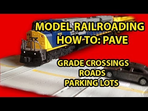 Model Railroading How To: Making Grade Crossings, Roads and Parking Lots