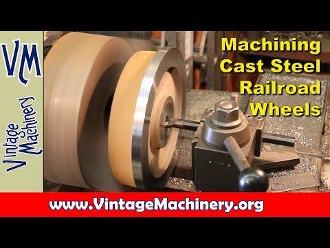 Machining Cast Steel Railroad Wheels