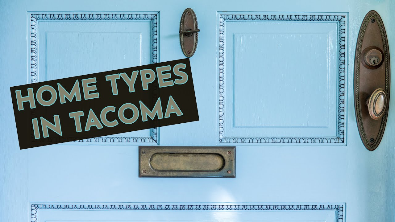 Home Types Found in Tacoma