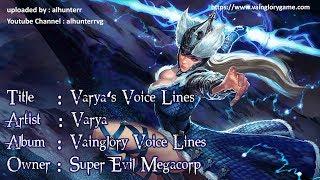 Vainglory Voice Line Series : Varya