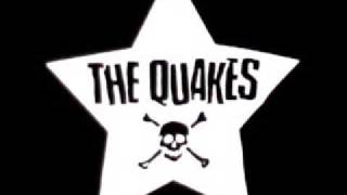 The Quakes - Ready For a War
