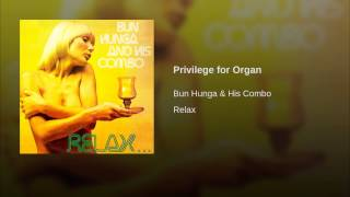 Privilege for Organ
